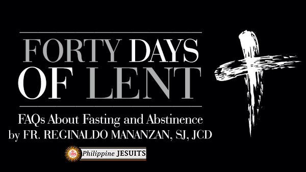 FAQs About Fasting and Abstinence (Lenten Season)