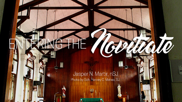 Entering the Novitiate by Jasper N. Martir, nSJ