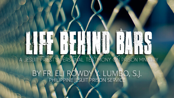 Life Behind Bars (Philippine Jesuit Prison Service)