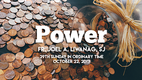 Power (29th Sunday in Ordinary Time)