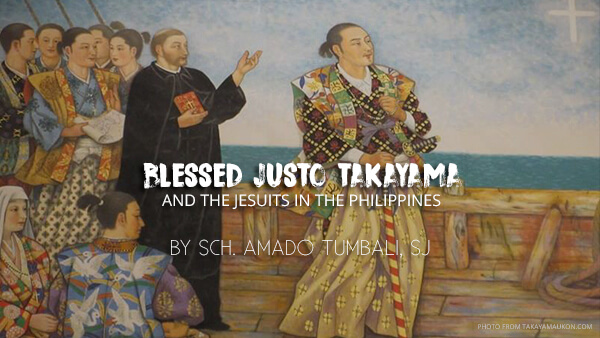 Blessed Justo Takayama and the Jesuits in the Philippines