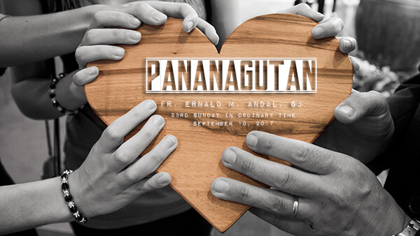 Pananagutan (23rd Sunday in Ordinary Time)